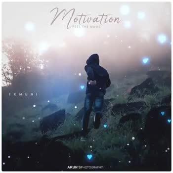 💭 എന്റെ ചിന്തകള് - M otivation FEEL THE MUSIC FX MUN ARUN ' S PHOTOGRAPHY . Motivation TEEL THE MUSIC ARÙN ' SPHOTOGRAPHY . - ShareChat