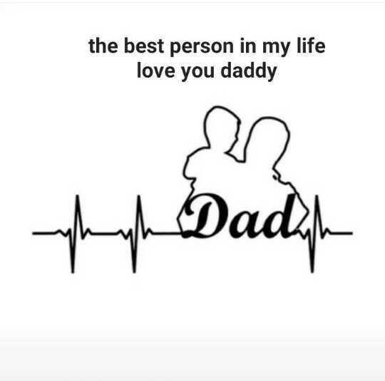 dad - the best person in my life love you daddy phyl Dadesh - ShareChat