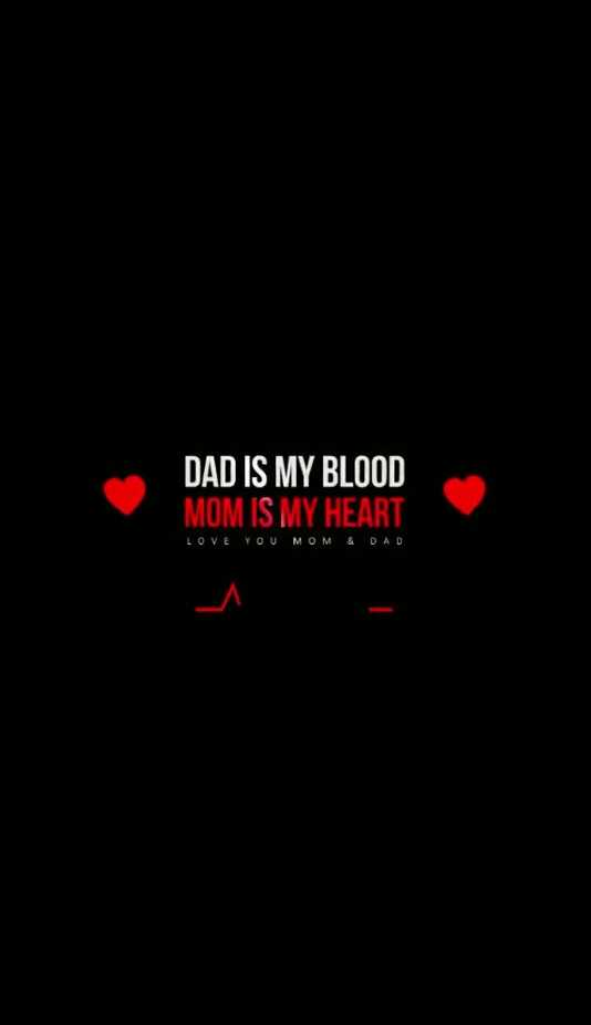dad - DAD IS MY BLOOD MOM IS MY HEART LOVE YOU MOM & DAD - ShareChat