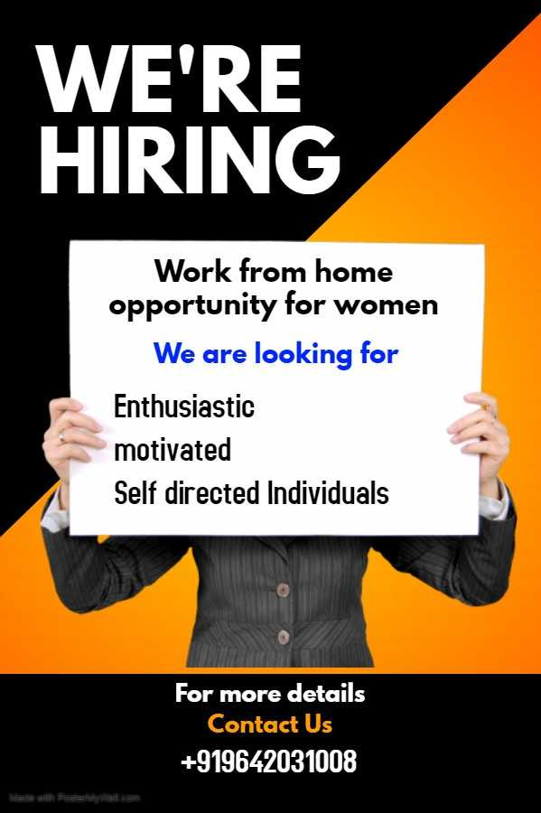 dare to develop - WE ' RE HIRING Work from home opportunity for women We are looking for Enthusiastic motivated Self directed Individuals motiu For more details Contact Us + 919642031008 Wadie wes Festes com - ShareChat