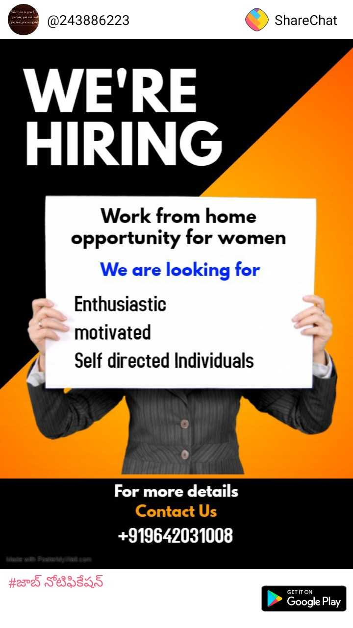 dare to develop - tesis If a vir , pou can lead ! ifymies H A pie @ 243886223 ShareChat WE ' RE HIRING Work from home opportunity for women We are looking for Enthusiastic motivated Self directed Individuals For more details Contact Us + 919642031008 # 23025 50e3zsās GET IT ON Google Play - ShareChat