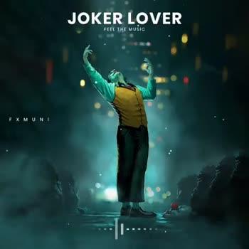 💖ಕವನಗಳು - JOKER LOVER FEEL THE MUSIC FX MUNI JOKER LOVER FEEL THE MUSIC FX MUNI - ShareChat
