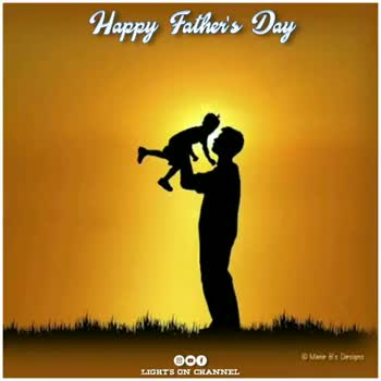 father's day - Happy Father ' s Day 000 Mane Bs Designs TIGHT ' S ON CHANNEL Happy Father ' s Day 000 Mane Bs Designs TIGHT ' S ON CHANNEL - ShareChat