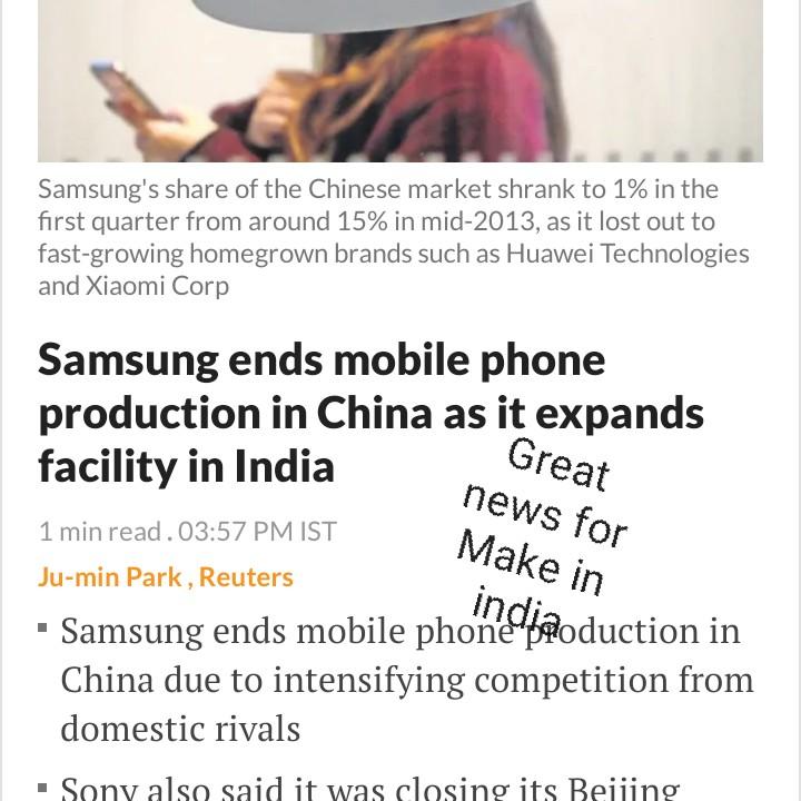 বিজেপি - BJP - Samsung ' s share of the Chinese market shrank to 1 % in the first quarter from around 15 % in mid - 2013 , as it lost out to fast - growing homegrown brands such as Huawei Technologies and Xiaomi Corp Great news for Make in Samsung ends mobile phone production in China as it expands facility in India 1 min read . 03 : 57 PM IST Ju - min Park , Reuters • Samsung ends mobile phone production in China due to intensifying competition from domestic rivals • Sony also said it was closing its Beijing - ShareChat