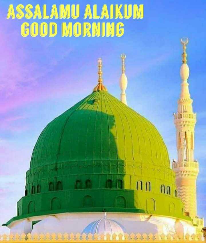 deen__se__duniya - ASSALAMU ALAIKUM GOOD MORNING - ShareChat