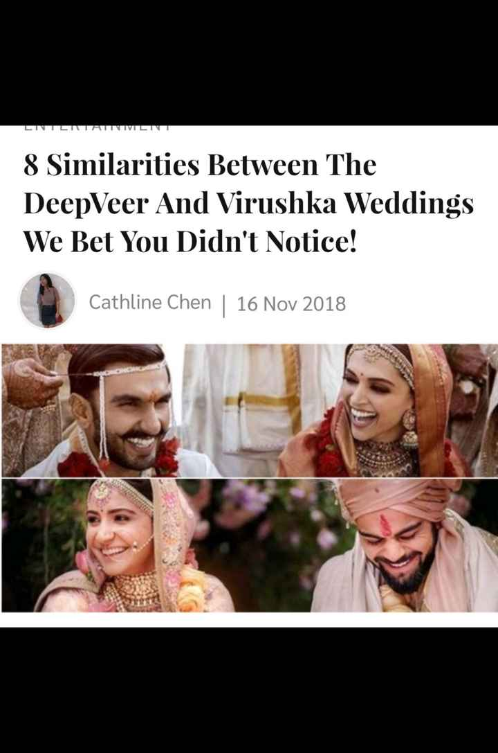 deepika ranveer ki shaadi - 8 Similarities Between The DeepVeer And Virushka Weddings We Bet You Didn ' t Notice ! Cathline Chen | 16 Nov 2018 - ShareChat