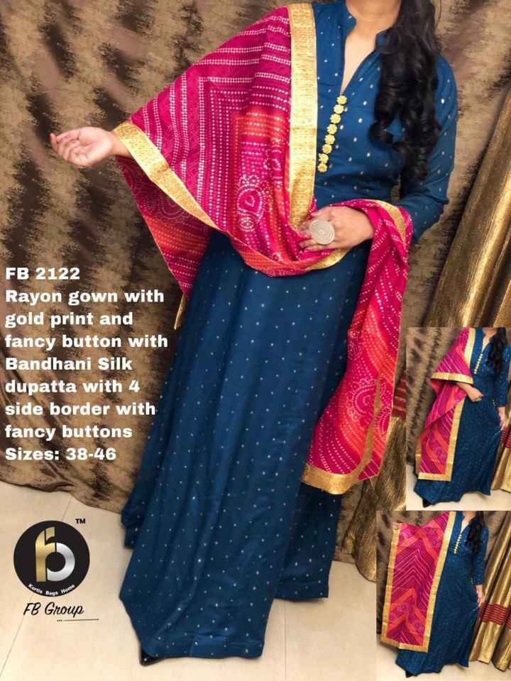 dress..... - FB 2122 Rayon with gold print and fancy button with Bandhani Silk dupatta with 4 side border with fancy buttons Sizes : 38 - 46 Pe Bags Ho FB Group - ShareChat