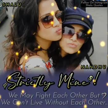 natpuu - SHALU Follow On Instagram Shalu Quotes NANDHU Strictly Mine ? ! We May Fight Each Other But 2 We Can ' t Live Without Each Other . . SHALU Follow On Instagram Shalu Quotes NANDHU Strictly Mine ? ! We May Fight Each Other But We Can ' t Live Without Each Other . - ShareChat