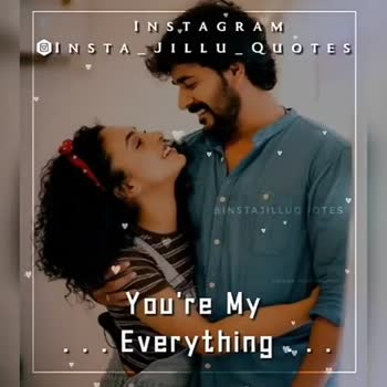 love status - INSTAGRAM OINSTALJILLU _ QUOTES INSTAJILLUQ TOTES You ' re My Everything INSTAGRAM OINSTAJILLU _ QUOTES & INSTAJILLUQ TOTES You ' re My Everything - ShareChat