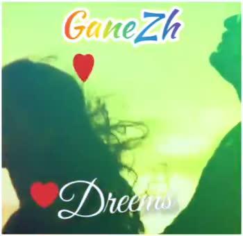 💕 காதல் ஸ்டேட்டஸ் - Gane Zh Price G nezh Dreems - ShareChat