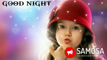 ಶುಭರಾತ್ರಿ - GOOD ÑGHT : ( SAMOSA Download the app Good Night SAMOSA Download the app - ShareChat