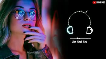 nice lyrics nd music... - ▸ MAKE INFO Uu Nai Na Make info Subscribe - ShareChat