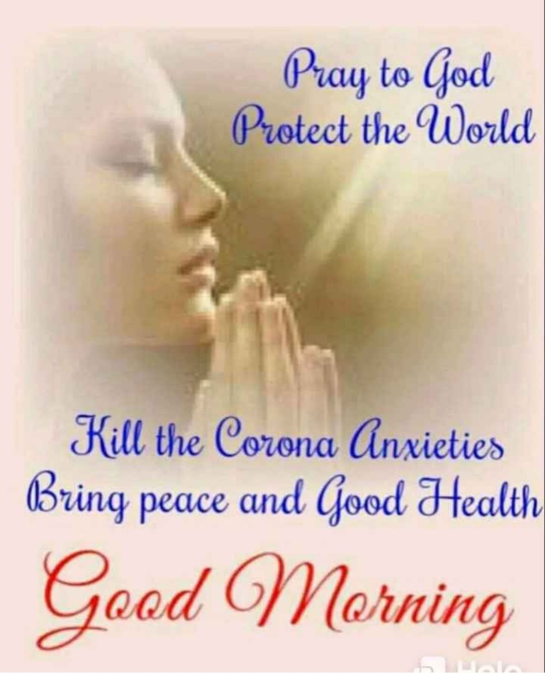 🌅 Good Morning - Pray to God Protect the World Kill the Corona Anxieties Bring peace and Good Health Good Morning - ShareChat
