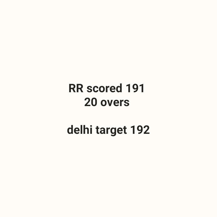 DC vs RR - RR scored 191 20 overs delhi target 192 - ShareChat