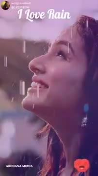 mazhai song - I Love Rain ARCHANA MEDIA ShareChat ARCHANA MEDIA Follow - ShareChat