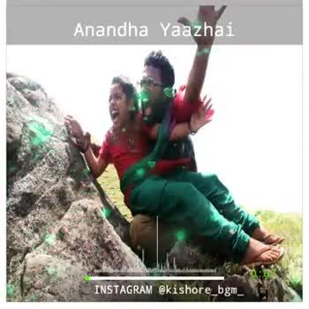 🙏அப்பாவின் ஆசி - Anandha Yaazhai INSTAGRAM @ kishore _ bgm _ Anandha Yaazhai INSTAGRAM @ kishore _ bgm - ShareChat