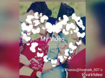 नामकरण के अवनील - @ # hassu @ hasnaik _ 007 o VivaVideo @ # hassu @ hasnaik _ 0070 VivaVideo - ShareChat