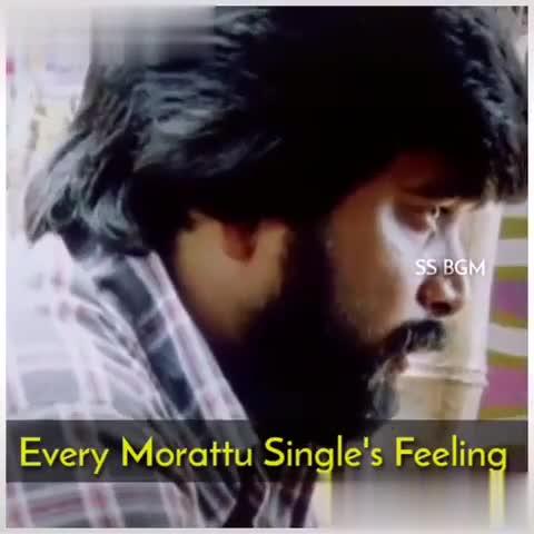 murattu singles - Yeni BGM g4 Every Morattu Single ' s Feeling Mustamuon Instagsions BGM 55 BGM SS BGM Every Morattu Single ' s Feeling sta Tik Tok lig 24 - ShareChat