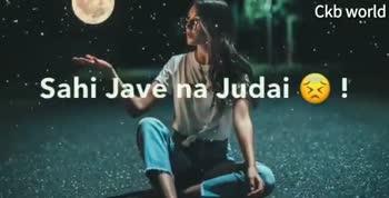❤miss you😔😔 - Ckb world : Ckb world Sahi Jave Na Judai ! - ShareChat