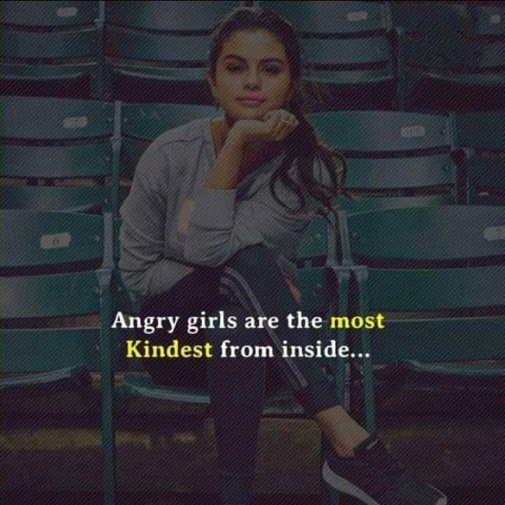🤣ట్రాల్స్ & మీమ్స్ - Angry girls are the most Kindest from inside . . . - ShareChat