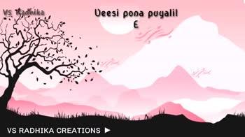 💕 காதல் ஸ்டேட்டஸ் - vs Radhika nee thaandi pona podhu Adhu tharaiyil veel VS RADHIKA CREATIONS Vs Radhika Oh . . . Oh . . . . Hey . . VS RADHIKA CREATIONS - ShareChat