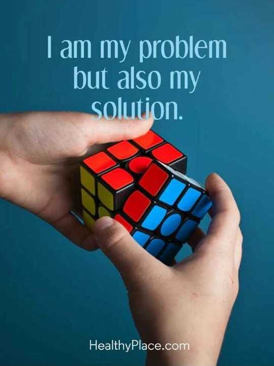 english thoughts - I am my problem but also my solution . HealthyPlace . com - ShareChat