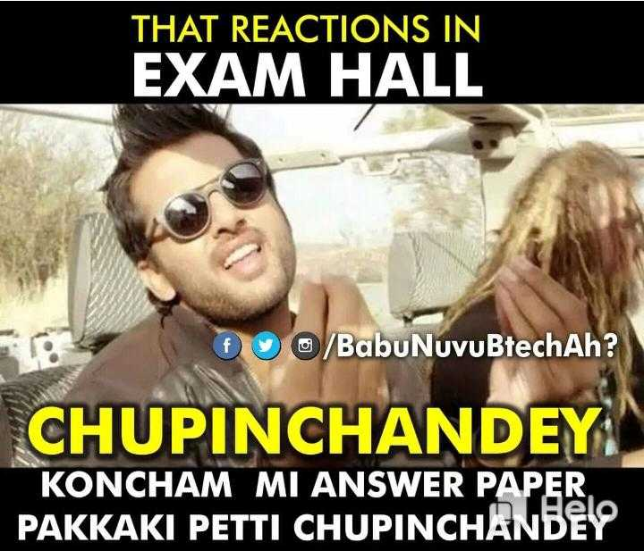 exams - THAT REACTIONS IN EXAM HALL DUO / Babu NuvuBtechAh ? CHUPINCHANDEY KONCHAM MI ANSWER PAPER PAKKAKI PETTI CHUPINCHANBEY - ShareChat