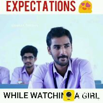 expectation vs reality - EXPECTATIONS WHILE WATCHINO A GIRL - ShareChat