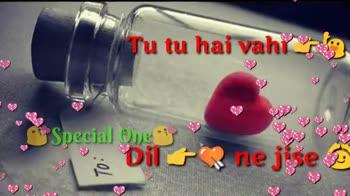 ❤love - Heartly Love Status Main shu vaha w SMecial One ė Ab to ye jina re i TU BERSTE FRAU SUBSCRIBE O Special Ones - ShareChat
