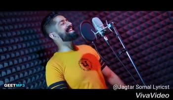 🎞 ਪੰਜਾਬੀ ਵੀਡੀਓ ਗਾਣੇ - GEET MP3 @ Jagtar Somal Lyricst VivaVideo GEETMP3 @ Jagtar Somal Lyricst VivaVideo - ShareChat