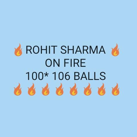 🏏IND vs Eng live score - ROHIT SHARMA ON FIRE 100 * 106 BALLS O O O OOO - ShareChat