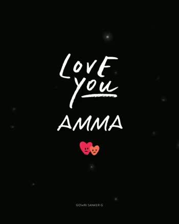 Amma - LOVE you AMMA GOWRI SANKERG LOVE - you AMMA GOWRI SANKERG - ShareChat