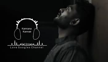 feeling song - Kannana Kannae Sid Sriram س ید Love Googles Channel Kannana Kannae Mhe Sid Srirammen Love Googles Channel - ShareChat
