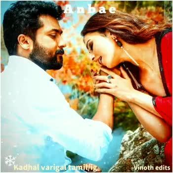 new movie new song - Kadhal varigal tamillig Vinoth edits * * * Kadhal varigal tamil / ig . . Vinoth edits - ShareChat