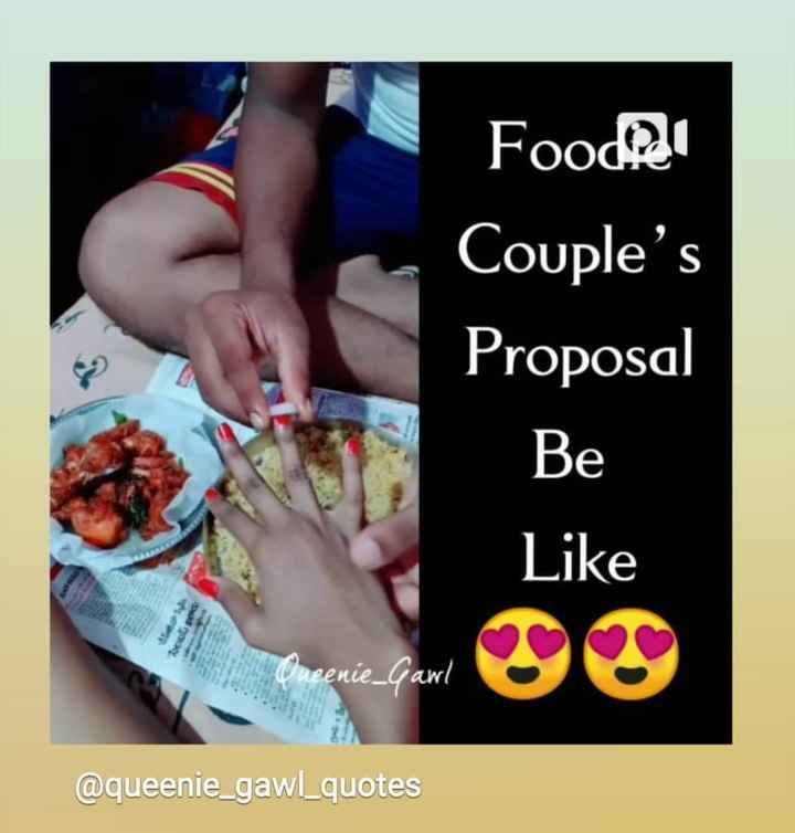 fact - Food Couple ' s Proposal Be Like DOO pod eenie _ Gawl @ queenie _ gawl _ quotes - ShareChat