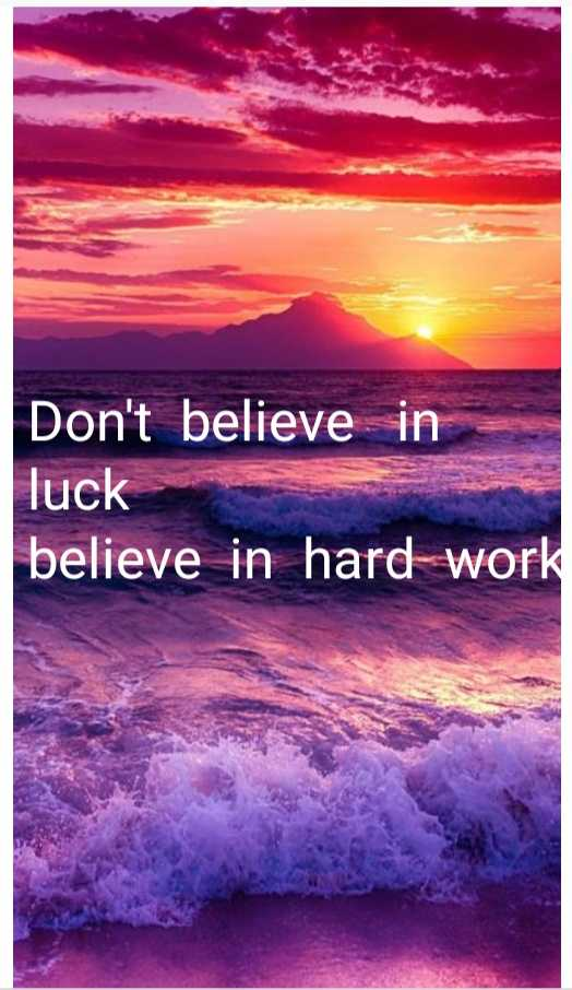 facts of life - Don ' t believe in luck believe in hard - work - ShareChat