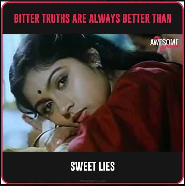 #factu factu - BITTER TRUTHS ARE ALWAYS BETTER THAN AWESOME SWEET LIES - ShareChat