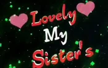 pasam.... 😊😊 - . . Lovely My . . . . Sister ' s Lovely . . . My Sister ' s - ShareChat