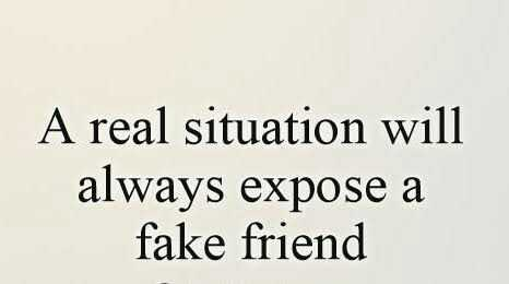 #fake - A real situation will always expose a fake friend - ShareChat