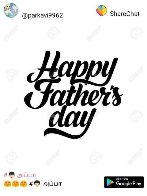 fathers day - @ parkavi9962 ShareChat Happy Father ' s day # . அப்பா # guun GET IT ON Google Play - ShareChat
