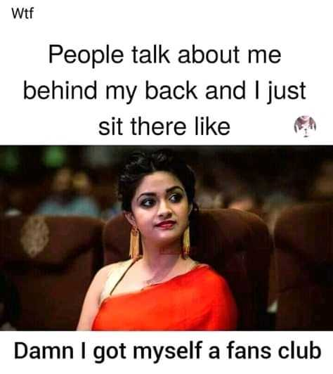 fb - wtf People talk about me behind my back and I just sit there like Damn I got myself a fans club - ShareChat