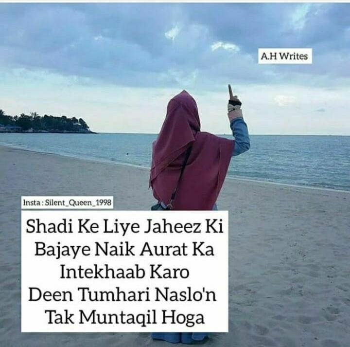 jumma mubarak - A . H Writes Insta : Silent _ Queen _ 1998 Shadi Ke Liye Jaheez Ki Bajaye Naik Aurat Ka Intekhaab Karo Deen Tumhari Naslo ' n Tak Muntaqil Hoga - ShareChat