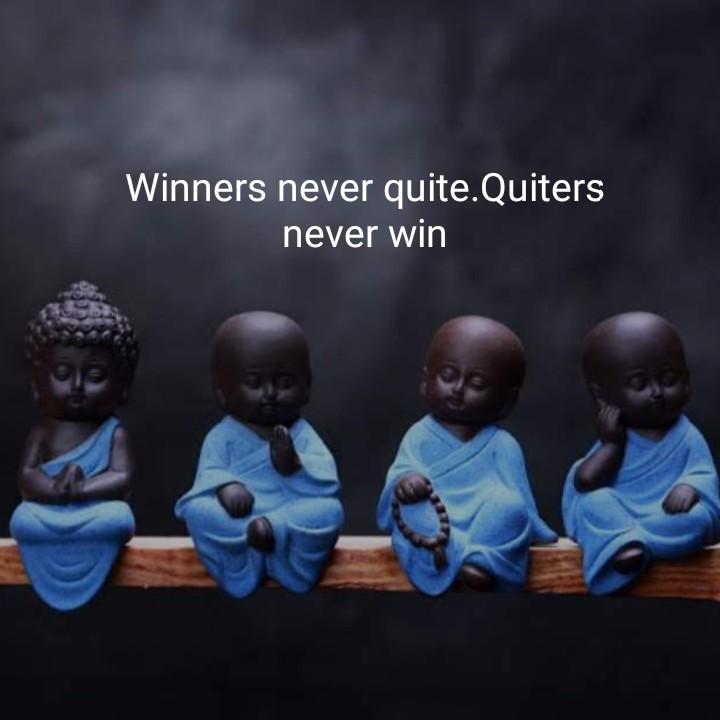 ನುಡಿಮಾತು - Winners never quite . Quiters never win - ShareChat