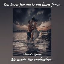 best bgms - You born for me & am born for u . . Akram ' s _ Queen . . . We made for eachother . . You born for me & am born for u . . Akram ' s _ Queen . . . We made for eachother . . - ShareChat