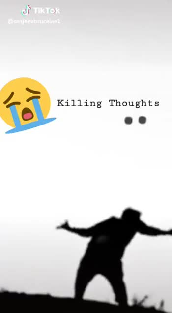 నేను సోలో - Killing Thoughts @ sanjeevbruceleei Killing Thoughts Tik Tok @ sanjeevbrucelee - ShareChat
