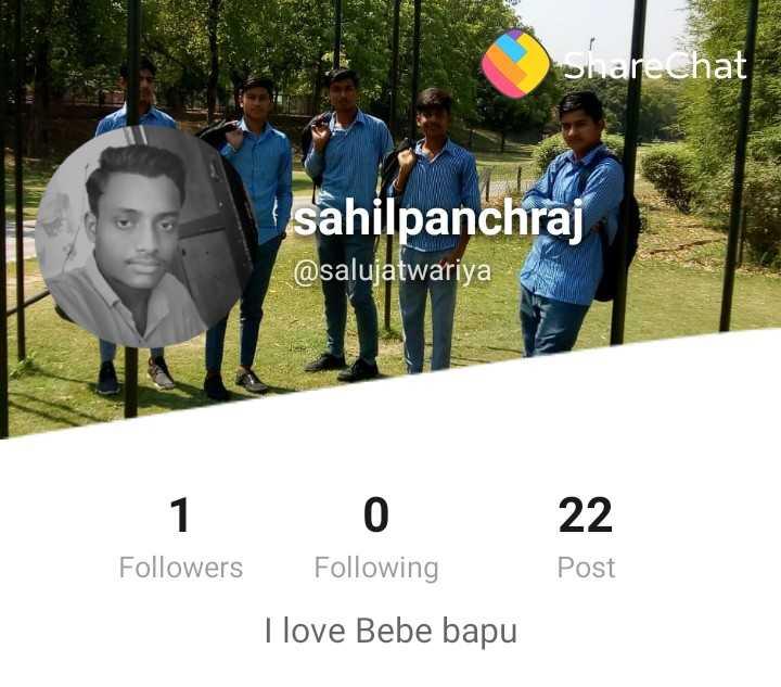 follow please - onarechat sahilpanchraj @ salujatwariya 10 22 Followers Following Post I love Bebe bapu - ShareChat
