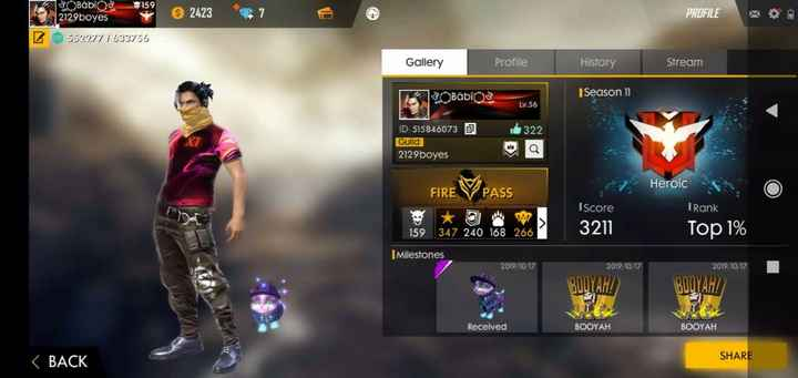 free fire - 24237 7 PROFILE oo SOBábios 2129boyes 552277 1 633756 Z Gallery Profile History Stream BabīOS ISeason 11 Lv . 56 & 322 ID : 515846073 0 Guild 2129boyes FIRE V PASS Heroic Iscore TRank 407 159 347 240 168 266 3211 Top 1 % 10P 17 | Milestones 2019 / 10 / 17 2019 / 10 / 17 2019 / 10 / 17 BULYAHZ Received BOOYAH BOOYAH < BACK SHARE - ShareChat