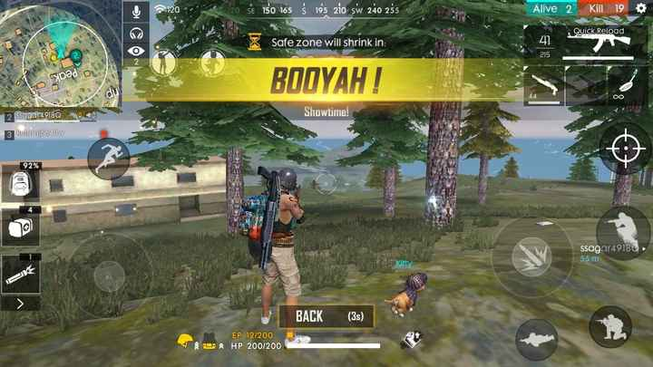 free fire - 120 * 20 SE iso 165 5 95 2io sw 240 255 W Alive 2 kill 19 Quick Reload Safe zone will shrink in : BODYAH ! Showtime ! 2 ssagar49180 3 Rultural | 5643W 92 % ssagar49180 55 m Kitty IP BACK ( 3 ) EP 12 / 200 TO HP 200 / 200 - ShareChat