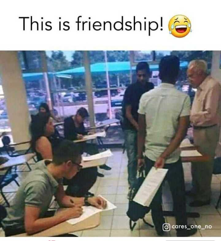 friendship - This is friendship ! o cares _ one _ no - ShareChat