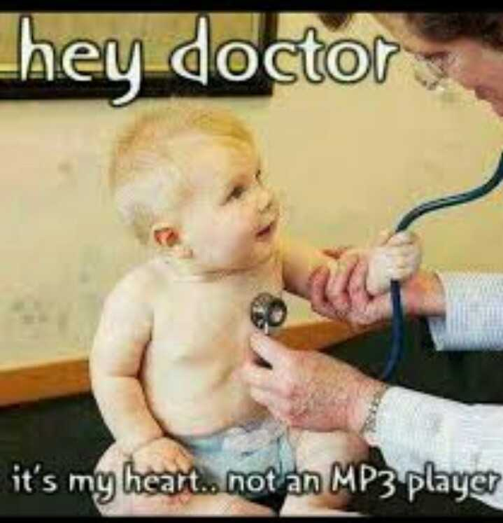 funny😂 - hey doctor it ' s my heart . . not an MP3 player - ShareChat